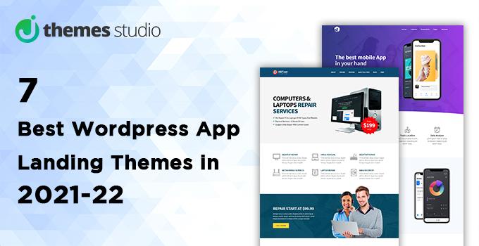 7 Best Wordpress App Landing Themes in 2021-22