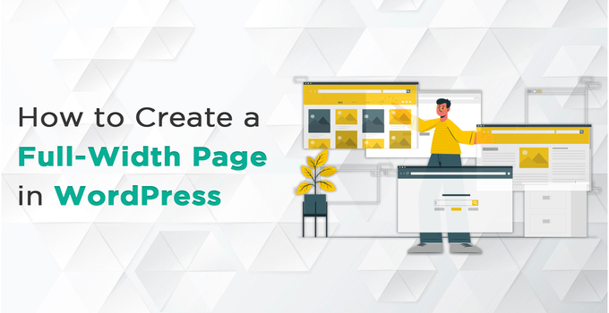 How to Create a Full-Width Page in WordPress